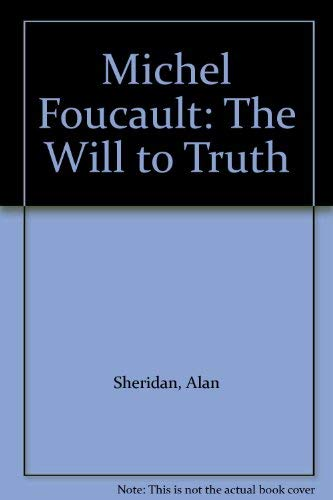9780422773508: Michel Foucault: The Will to Truth