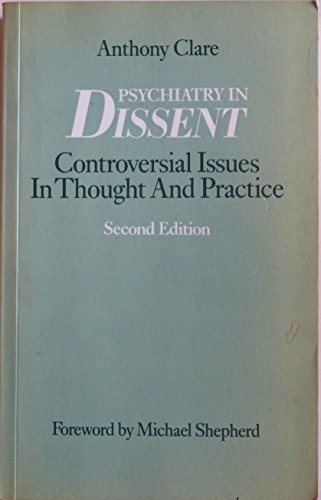 9780422774406: Psychiatry in Dissent: Controversial Issues in Thought and Practice