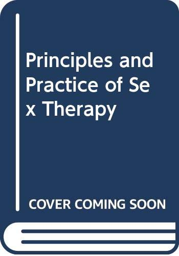 9780422775007: Principles and Practice of Sex Therapy