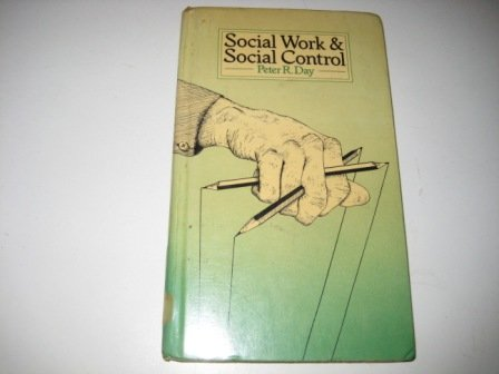 9780422775205: Social Work and Social Control