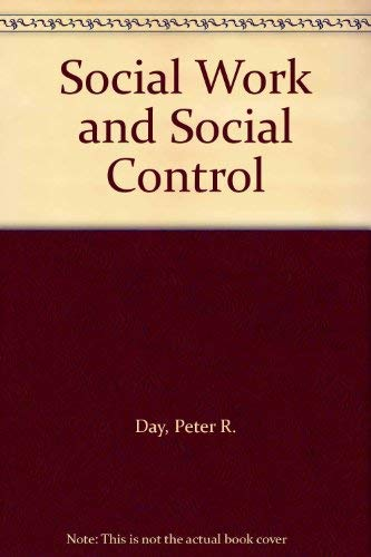 9780422775304: Social Work and Social Control