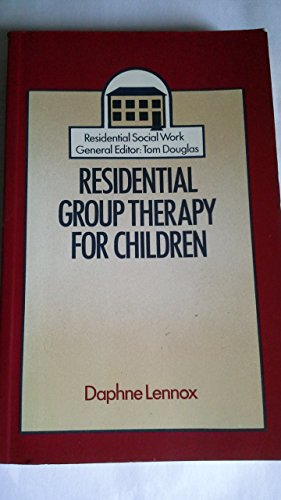 RESIDENTIAL GROUP THERAPY CHILD PB (Residential Social Work) (0422775509) by Lennox