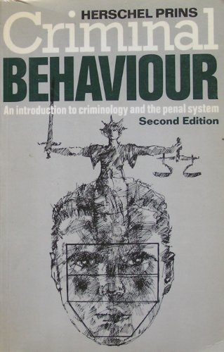 9780422776905: Criminal Behaviour: An Introduction to Criminology and the Penal System