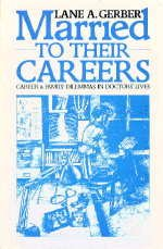 9780422782500: Married to Their Careers: Career and Family Dilemmas in Doctors' Lives