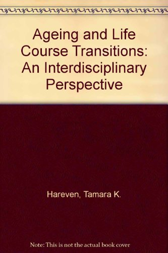9780422783606: Ageing and Life Course Transitions: An Interdisciplinary Perspective
