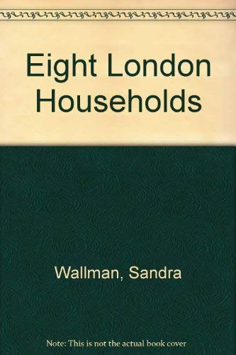 Eight London Households: Sandra Wallman