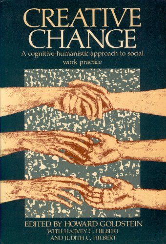 9780422786508: Creative Change: A Cognitive-Humanistic Approach to Social Work Practice