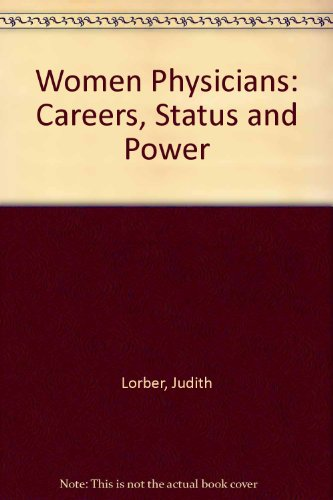 9780422790406: Women Physicians: Careers, status & power