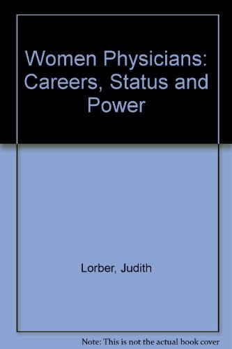 9780422790505: Women Physicians: Careers, Status and Power (Social science paperbacks)