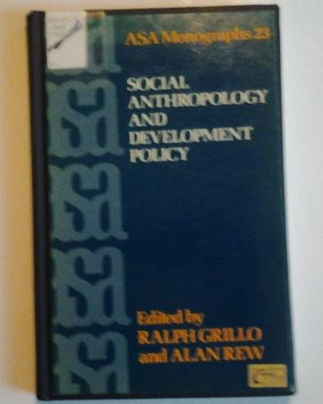 Social anthropology and development policy (ASA monographs): Tavistock Publications