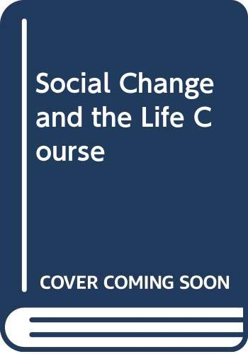 9780422799201: Social Change and the Life Course (Social science paperbacks)