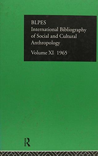 Intl Biblio Anthro 1965 Vol 11 (International Bibliography of the Social Sciences: Anthropology): ...