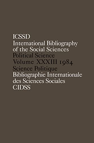 IBSS: Political Science: 1984 Volume 33 (International: International Committee for