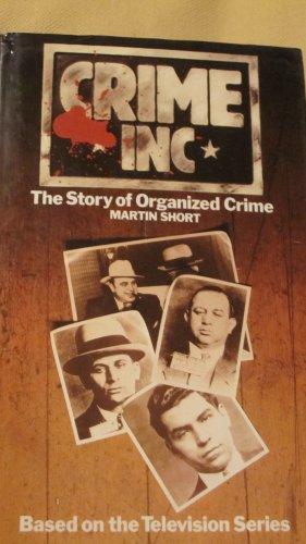 Crime Inc the Story of Organised Crime: Short Martin