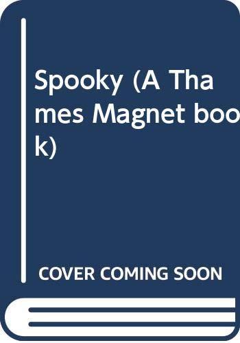 9780423010602: Spooky (A Thames Magnet book)