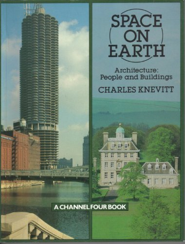 9780423014402: Space on Earth: Architecture People and Buildings