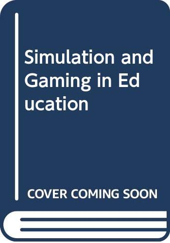 Simulation and Gaming in Education: Tansey, P.J., Unwin,