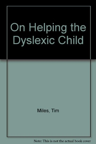 9780423430707: On Helping the Dyslexic Child