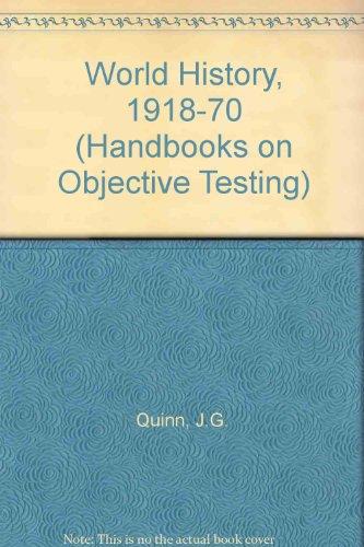 World History, 1918-70 (Handbooks on Objective Testing) (9780423492101) by J.G. Quinn; H.G. Macintosh