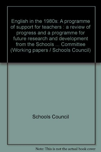English in the 1980s: a Programme of: Schools Council