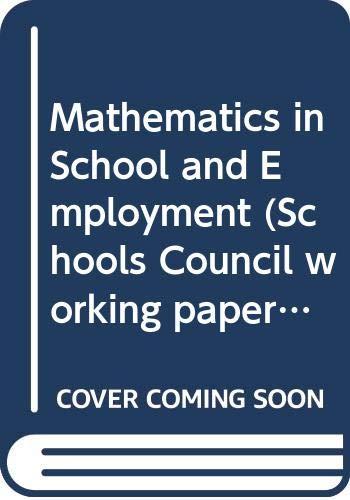 9780423508307: Mathematics in School and Employment