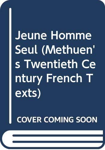 Un Jeune Homme Seul (Methuen's Twentieth Century: Roger Vailland, J.E.