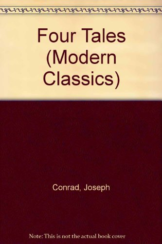 Four Tales (Modern Classics): Joseph Conrad