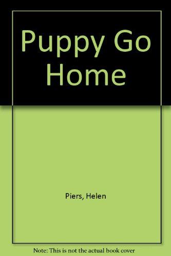9780423801705: Puppy Go Home