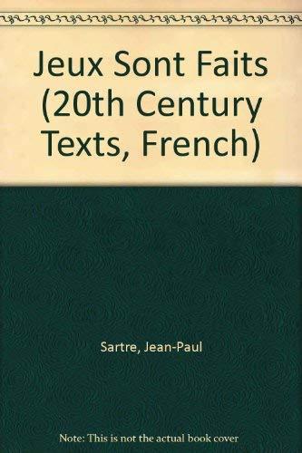 Jeux Sont Faits (20th Century Texts, French): Jean-Paul Sartre