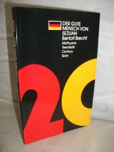 Good Woman of Setzuan (20th Century Texts,: Brecht, Bertolt