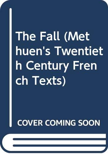 9780423825107: The Fall (Methuen's Twentieth Century French Texts)
