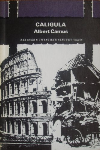 Caligula (20th Cent. Texts): Camus, Albert