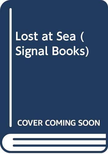9780423841800: Lost at Sea (Signal Books)