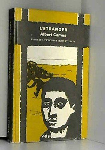 L'Etranger (Methuen's twentieth century French texts) (French: Camus, Albert
