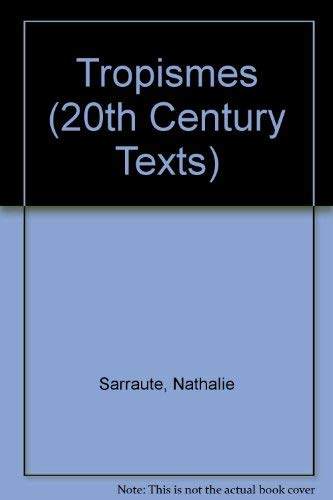 9780423846300: Tropismes (20th Century Texts) (French Edition)