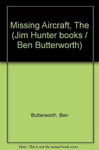 9780423893601: Missing Aircraft (Jim Hunter books / Ben Butterworth)
