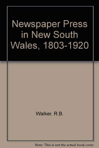 The Newspaper Press in New South Wales 1803-1920.