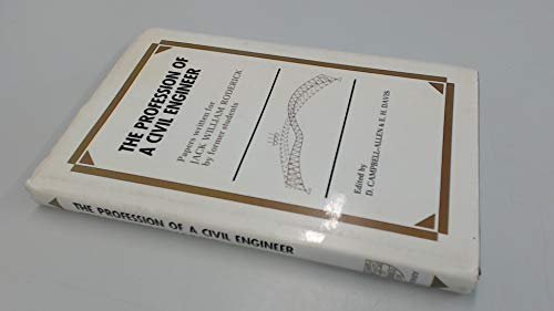 9780424000640: The Profession of a Civil Engineer: Papers Written for Jack William Roderick by Former Students