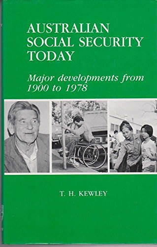9780424000671: Australian Social Security Today: Major Developments from 1900-78
