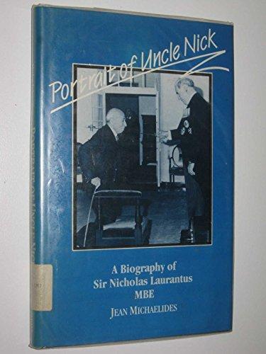 9780424001210: Portrait of Uncle Nick - A Biography of Sir Nicholas Laurantus
