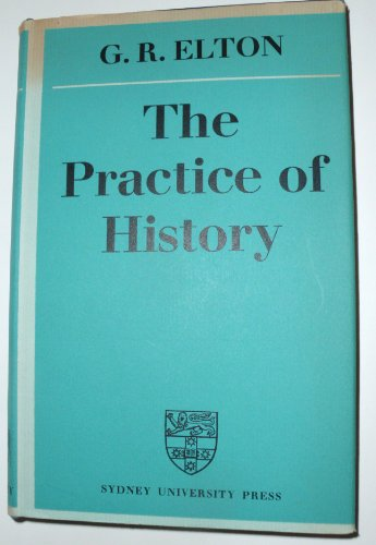 9780424054100: The Practice of History