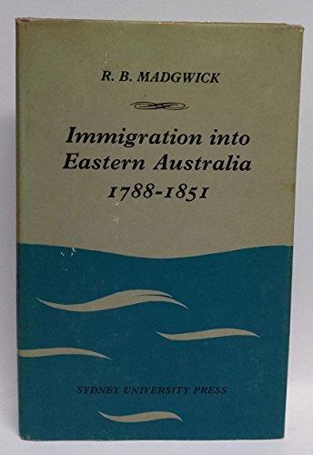 9780424059105: Immigration into Eastern Australia, 1788-1851