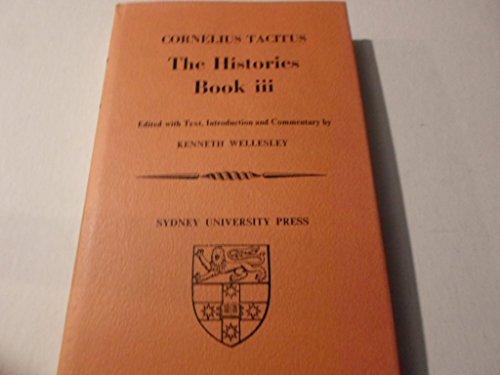 THE HISTORIES: BOOK III.: TACITUS, Cornelius, Kenneth