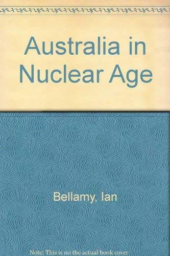 9780424063102: Australia in Nuclear Age