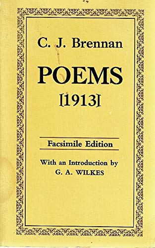 Poems (Australian literary reprints): Brennan, Christopher J.