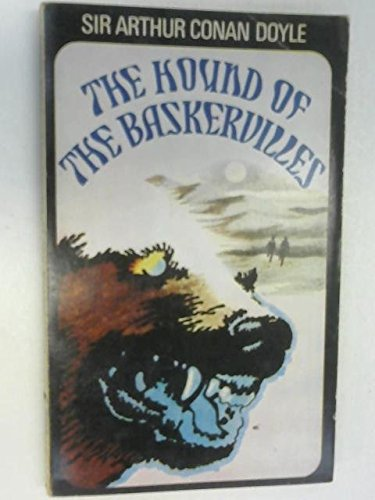 The Hound of the Baskervilles: SIR ARTHUR CONAN
