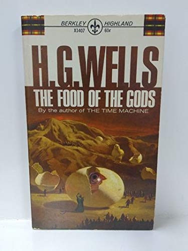 The Food Of The Gods; In The: Wells, H. G.