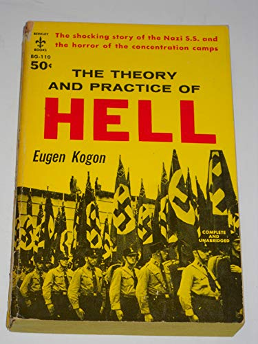 9780425016213: The Theory and Practice of Hell: The German Concentration Camps and the Syste...