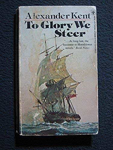 9780425017371: To Glory We Steer