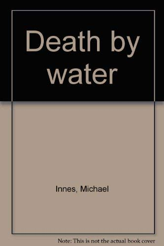 Death by water: Innes, Michael